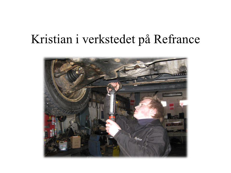 Kristian i verkstedet på Refrance