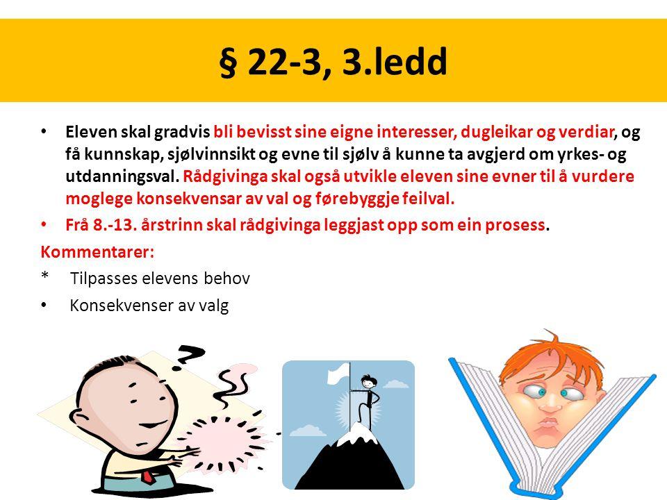 § 22-3, 3.ledd