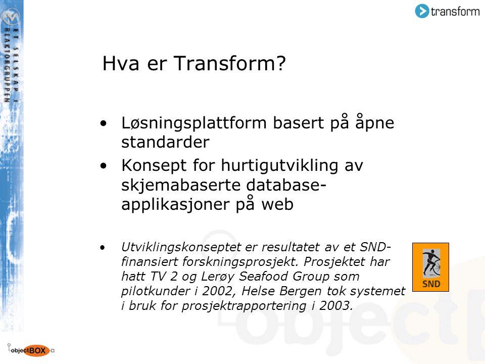 Hva er Transform Løsningsplattform basert på åpne standarder