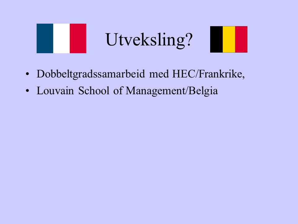 Utveksling Dobbeltgradssamarbeid med HEC/Frankrike,