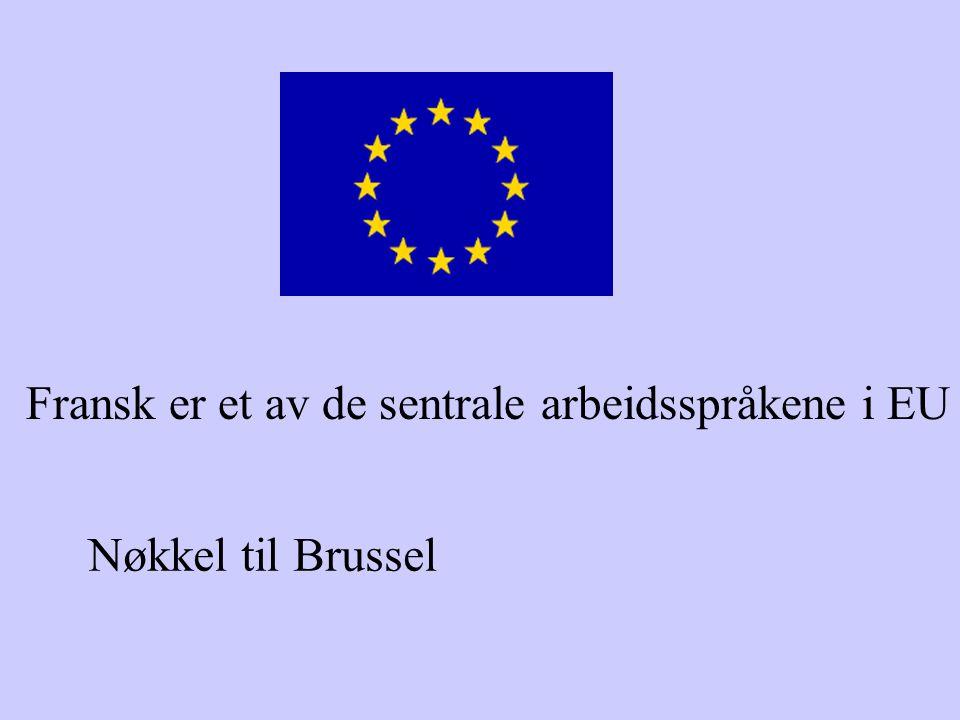 Fransk er et av de sentrale arbeidsspråkene i EU