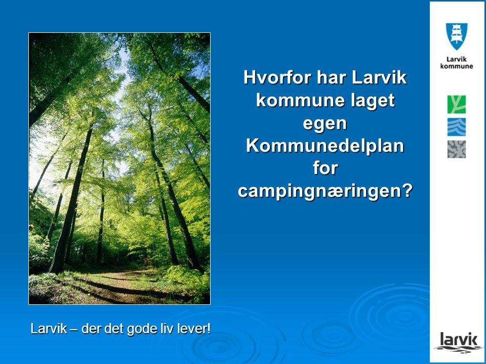 Larvik – der det gode liv lever!