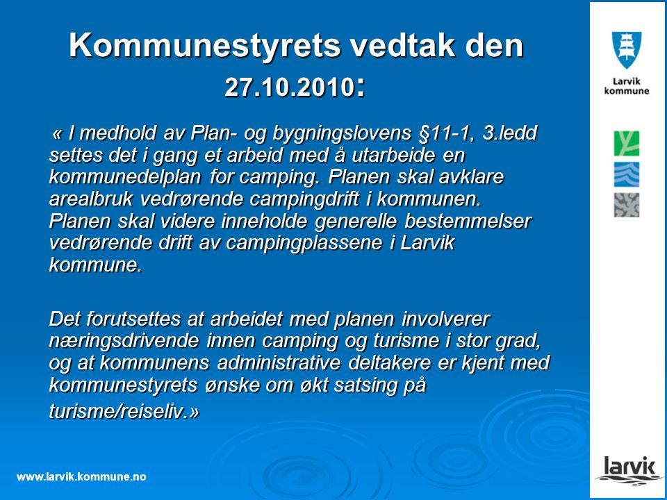 Kommunestyrets vedtak den 27.10.2010: