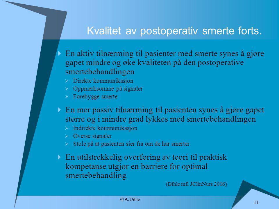 Kvalitet av postoperativ smerte forts.