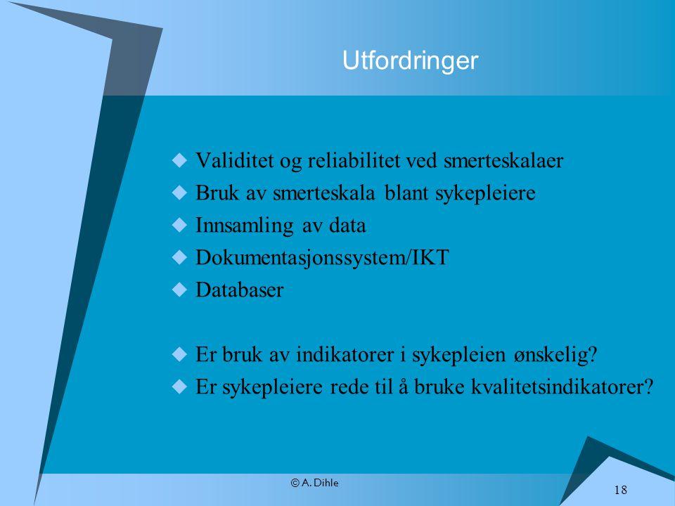 Utfordringer Validitet og reliabilitet ved smerteskalaer