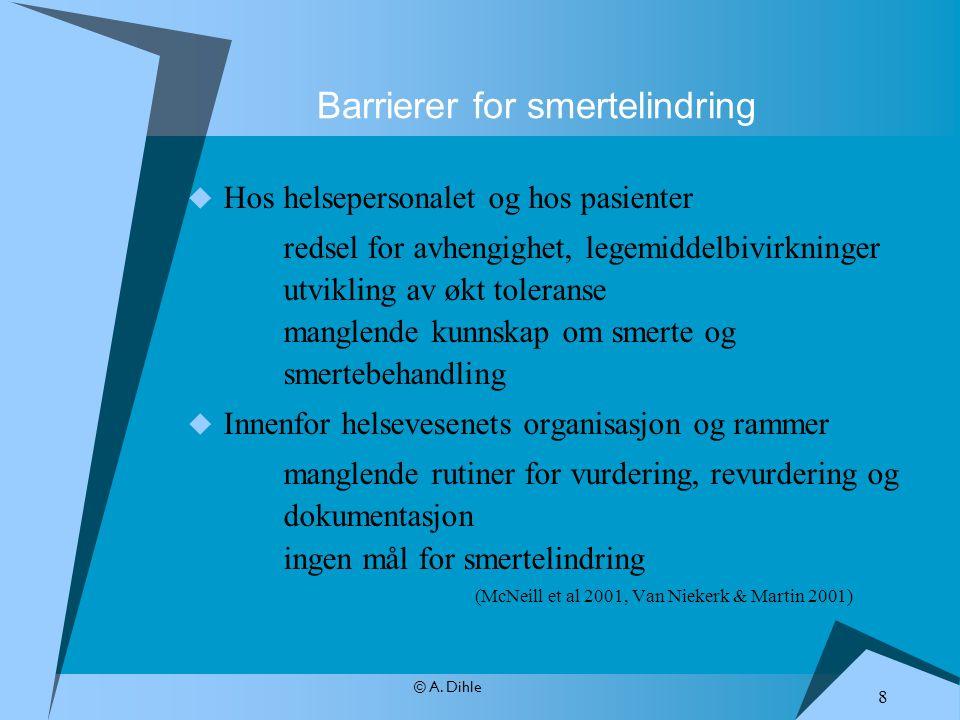 Barrierer for smertelindring