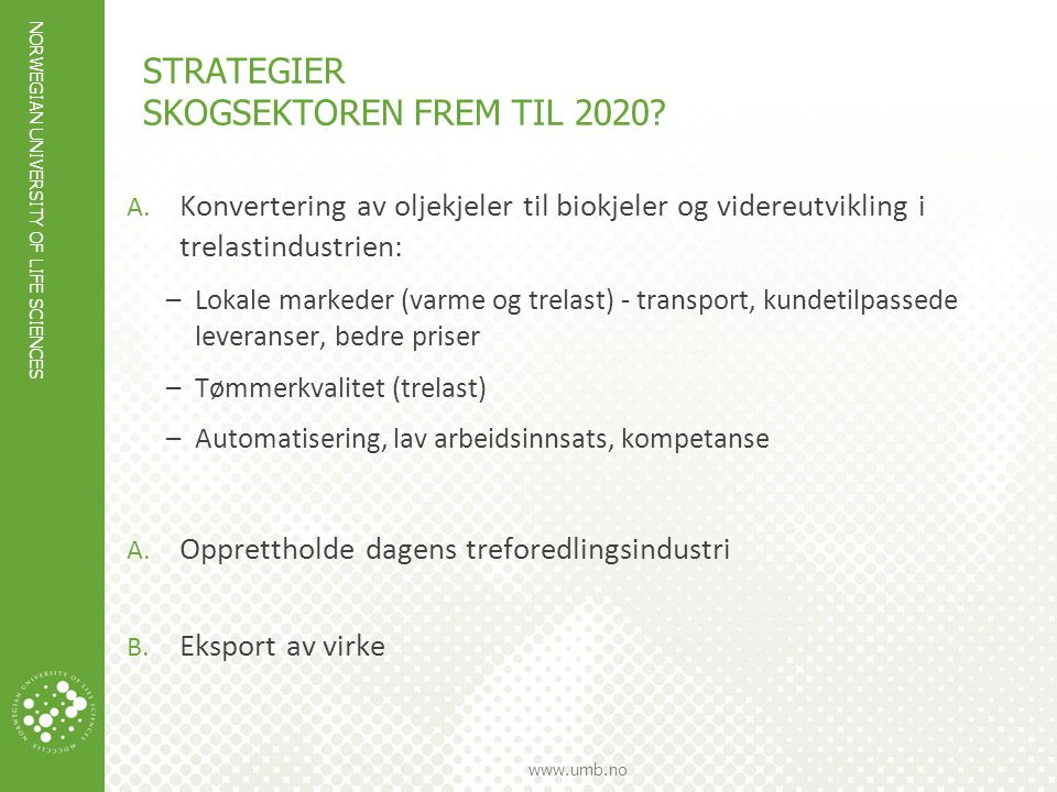 STRATEGIER Skogsektoren frem til 2020