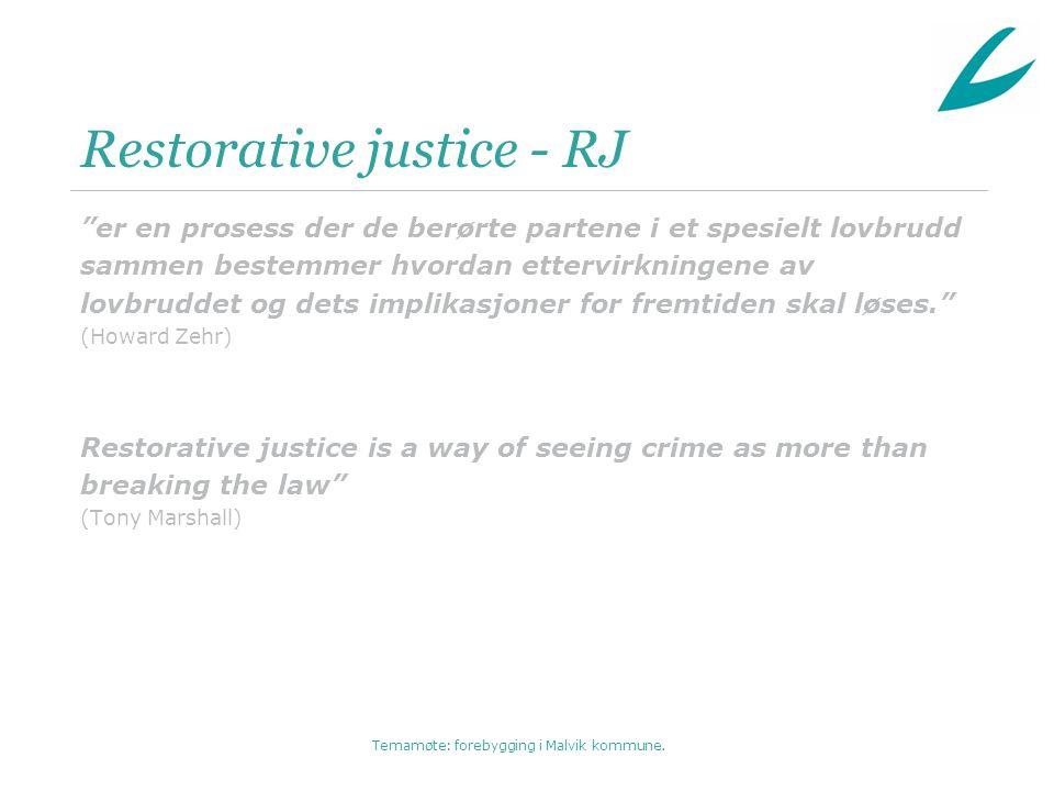 Restorative justice - RJ