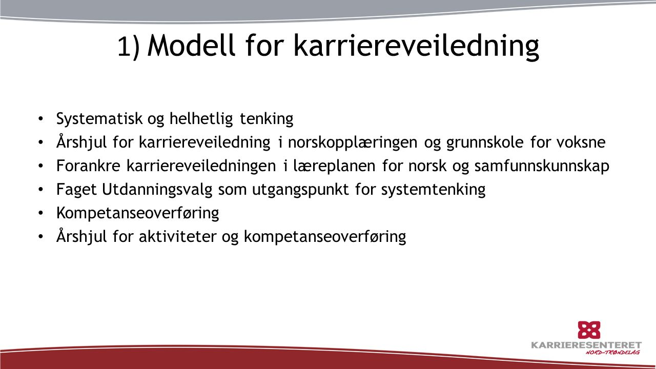 1) Modell for karriereveiledning