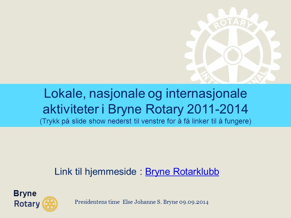 Presidentens time Else Johanne S. Bryne 09.09.2014
