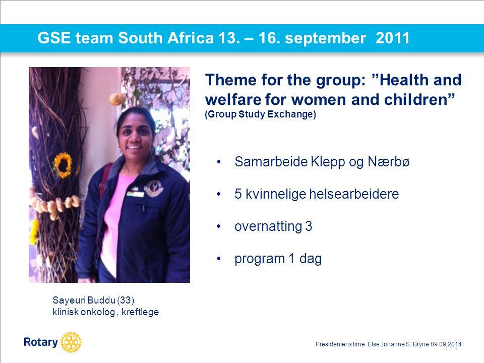 GSE team South Africa 13. – 16. september 2011