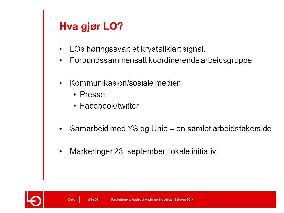 Hva gjør LO LOs høringssvar: et krystallklart signal.