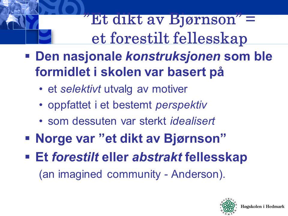 Et dikt av Bjørnson = et forestilt fellesskap