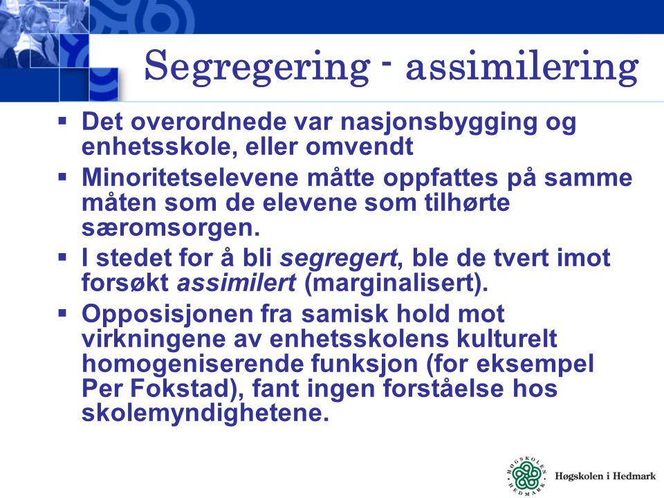Segregering - assimilering