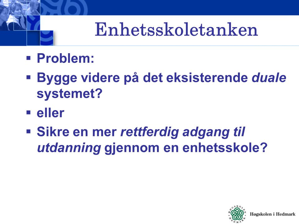 Enhetsskoletanken Problem: