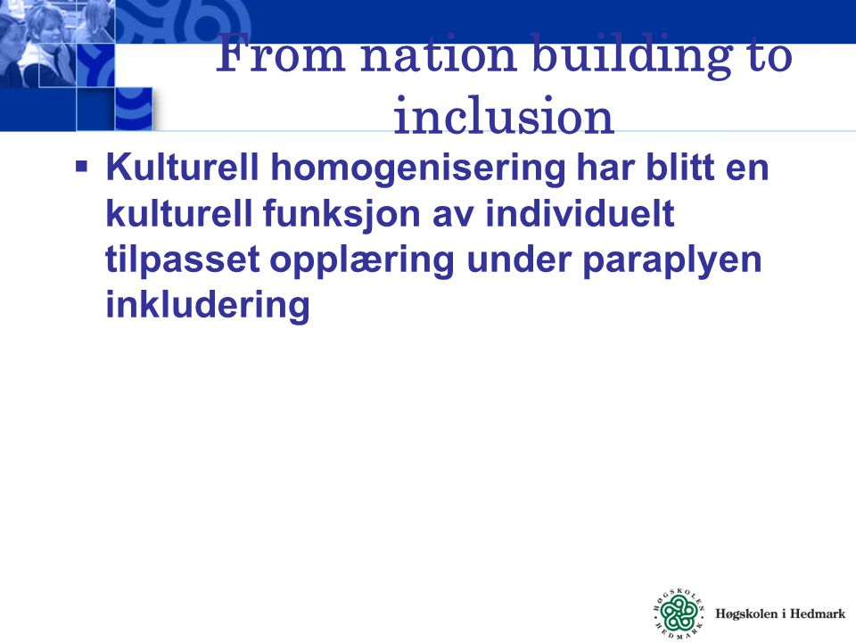 From nation building to inclusion