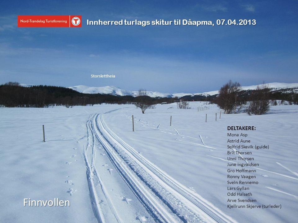 Finnvollen Innherred turlags skitur til Dåapma, 07.04.2013 DELTAKERE: