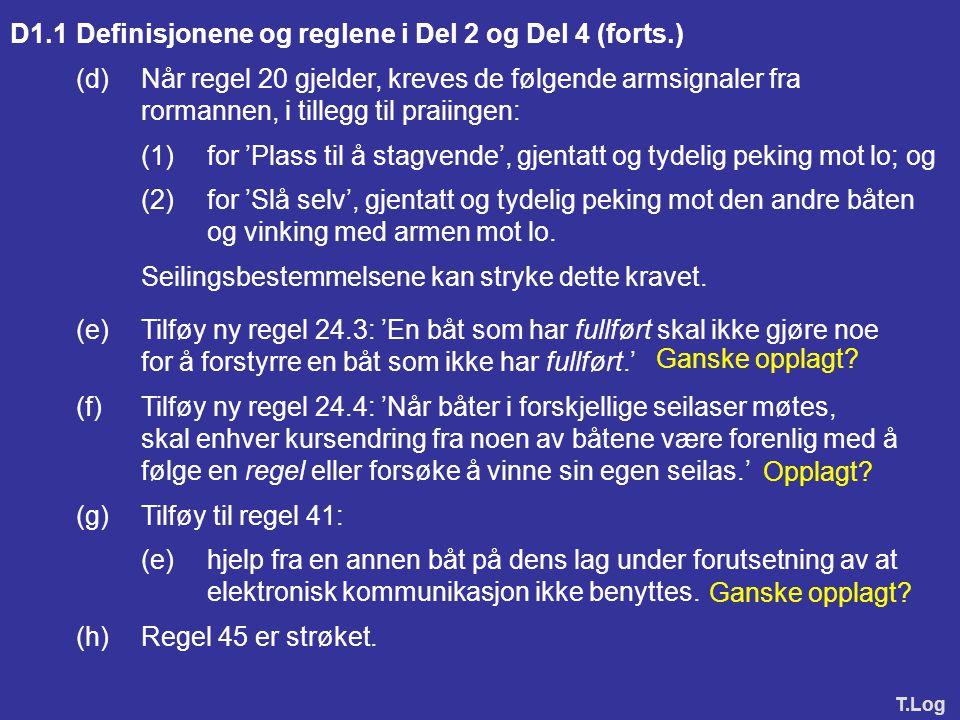 D1.1 Definisjonene og reglene i Del 2 og Del 4 (forts.)