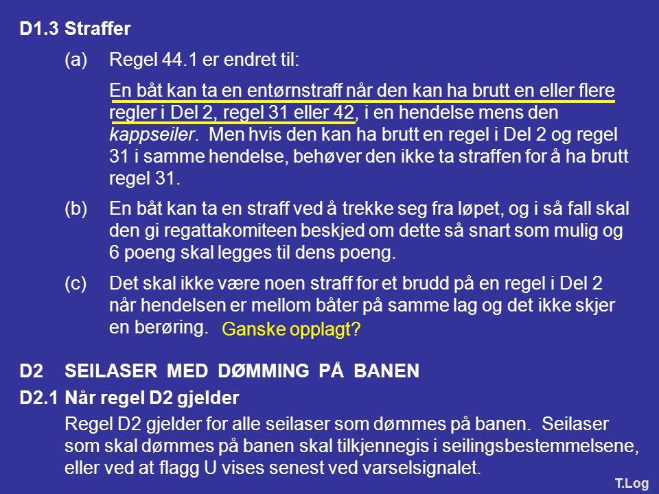 (a) Regel 44.1 er endret til: