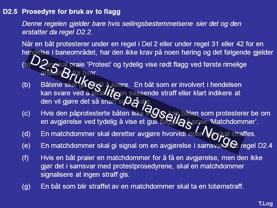 D2.5 Brukes lite på lagseilas i Norge