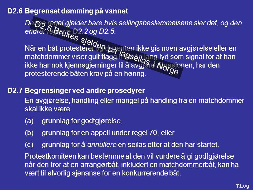 D2.6 Brukes sjelden på lagseilas i Norge
