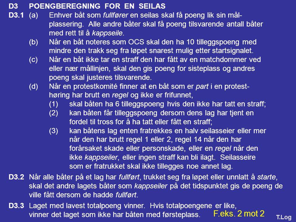 F.eks. 2 mot 2 D3 POENGBEREGNING FOR EN SEILAS