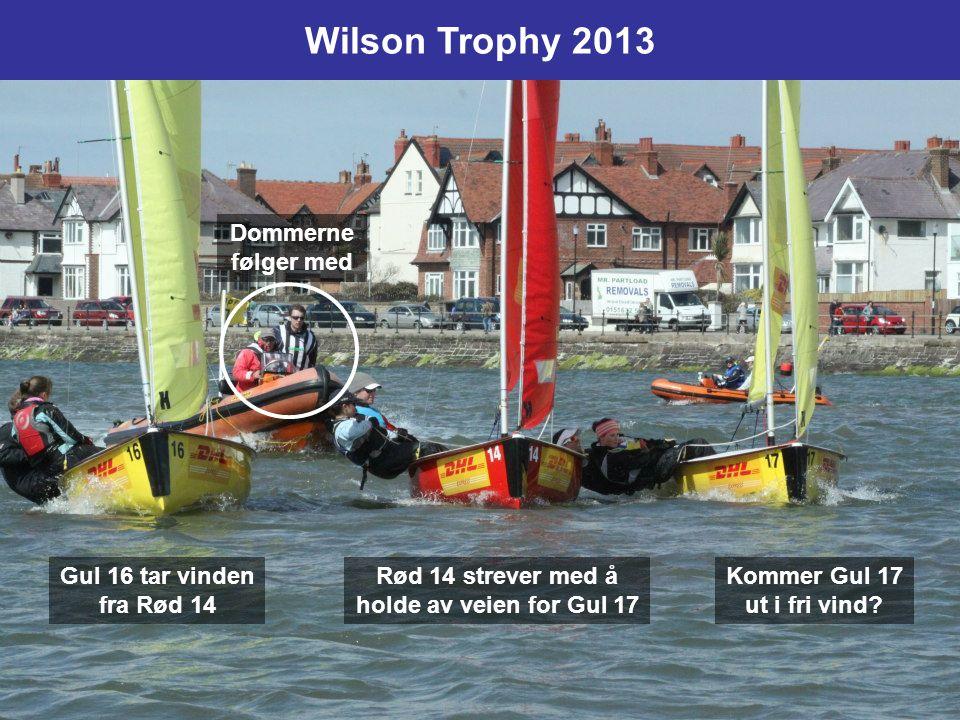 Wilson Trophy 2013 Dommerne følger med Gul 16 tar vinden fra Rød 14