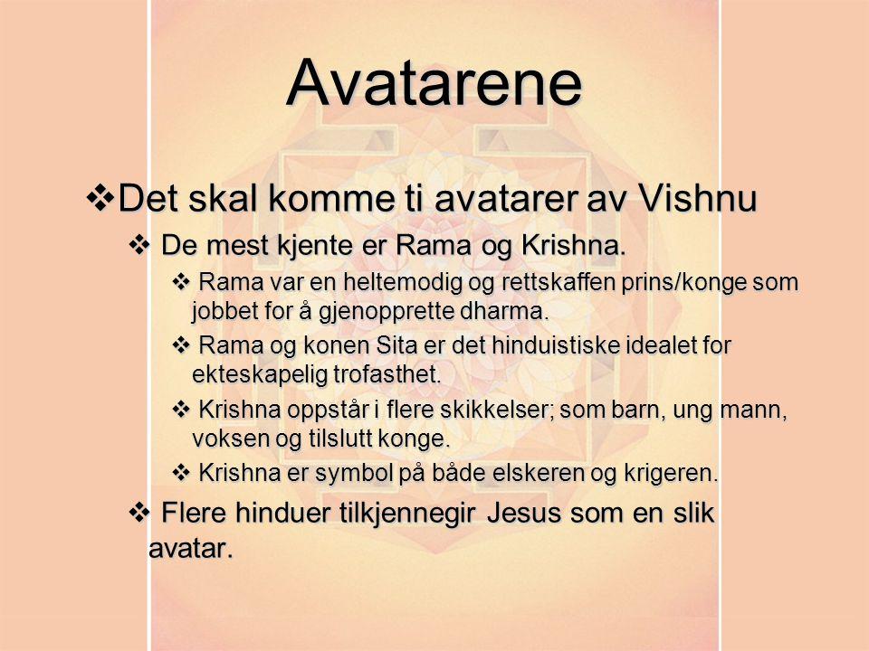 Avatarene Det skal komme ti avatarer av Vishnu