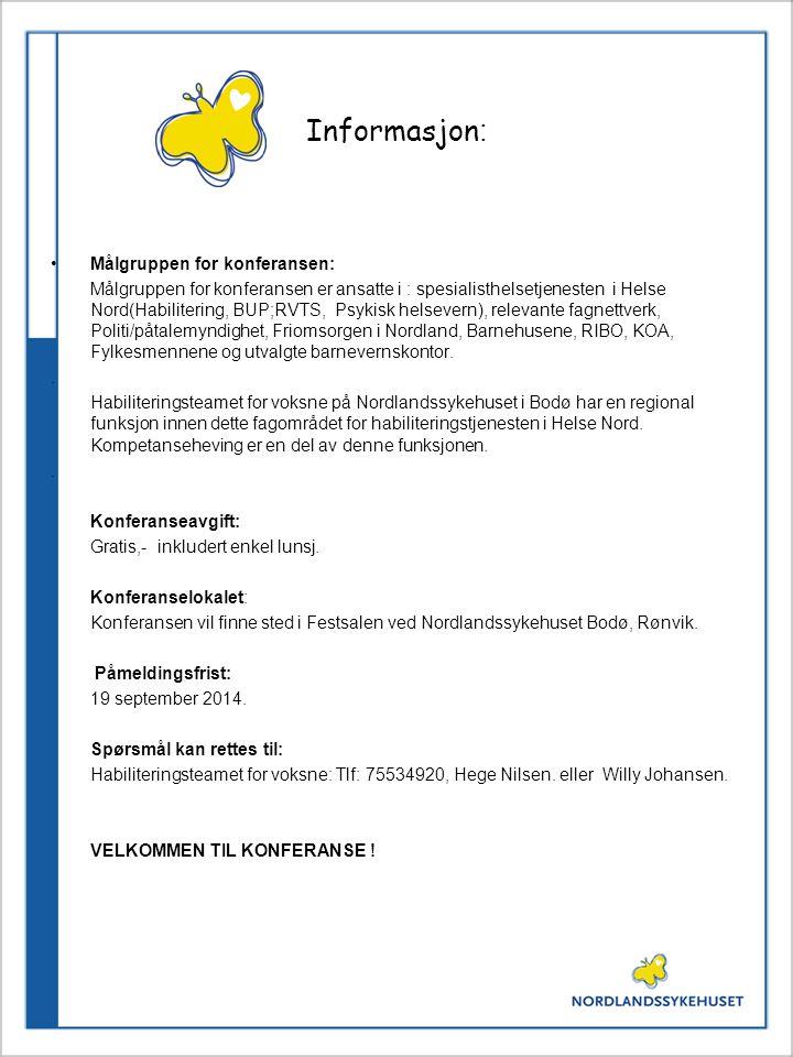Informasjon: Målgruppen for konferansen: