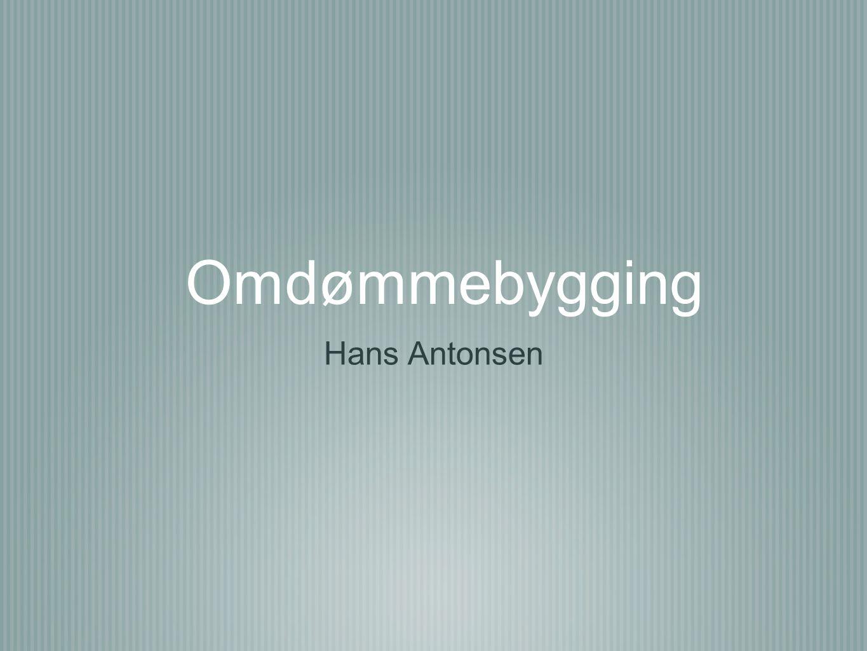 Omdømmebygging Hans Antonsen