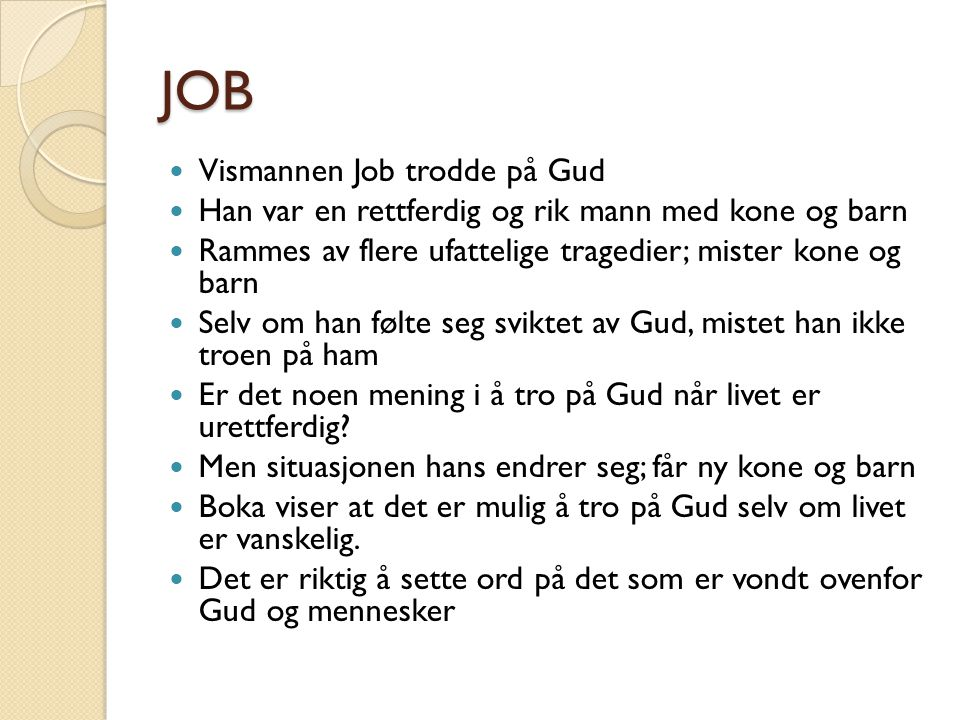 JOB Vismannen Job trodde på Gud