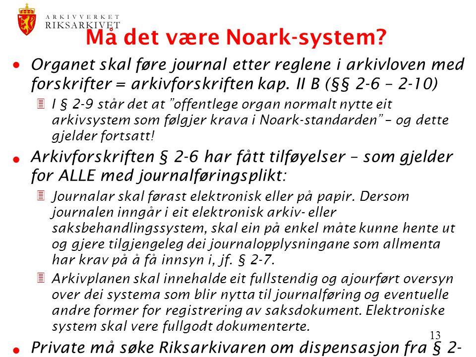 Må det være Noark-system