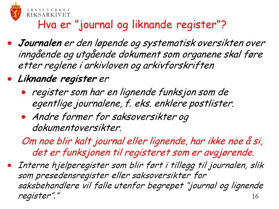 Hva er journal og liknande register