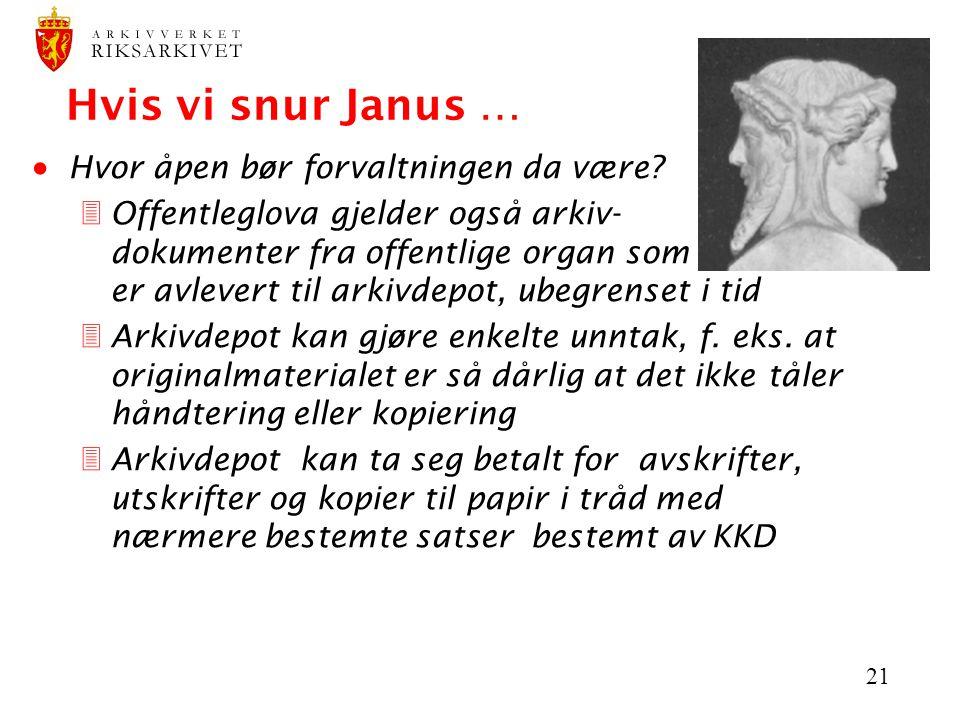 Hvis vi snur Janus … Hvor åpen bør forvaltningen da være