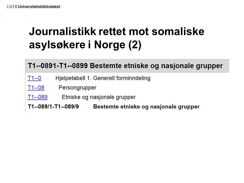 Journalistikk rettet mot somaliske asylsøkere i Norge (2)