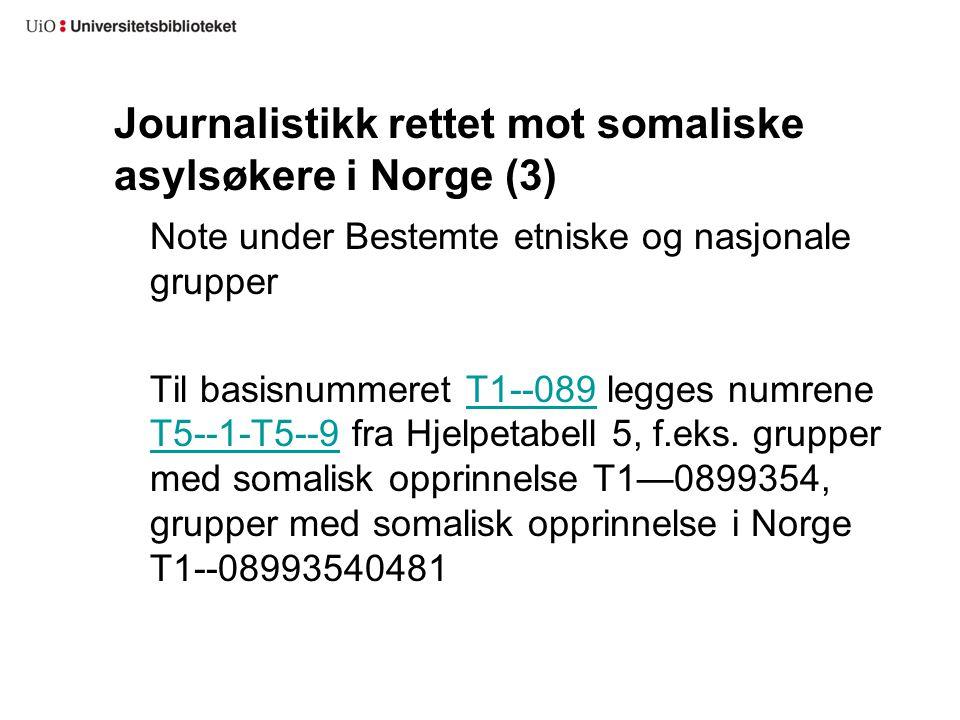 Journalistikk rettet mot somaliske asylsøkere i Norge (3)
