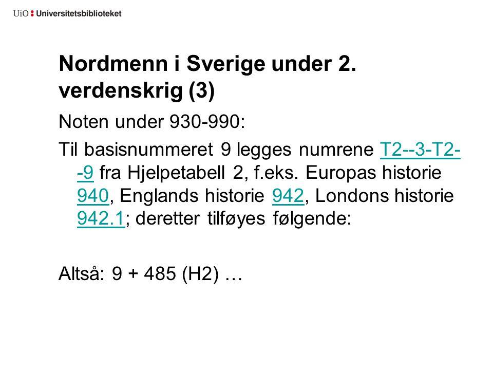 Nordmenn i Sverige under 2. verdenskrig (3)