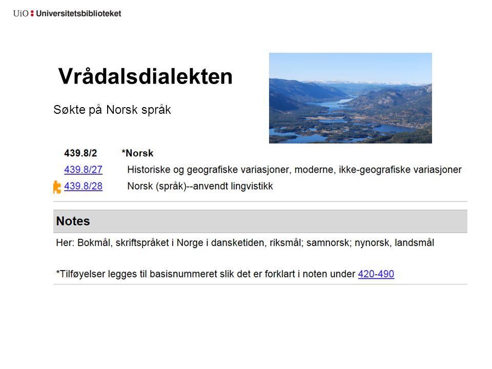 Vrådalsdialekten Søkte på Norsk språk