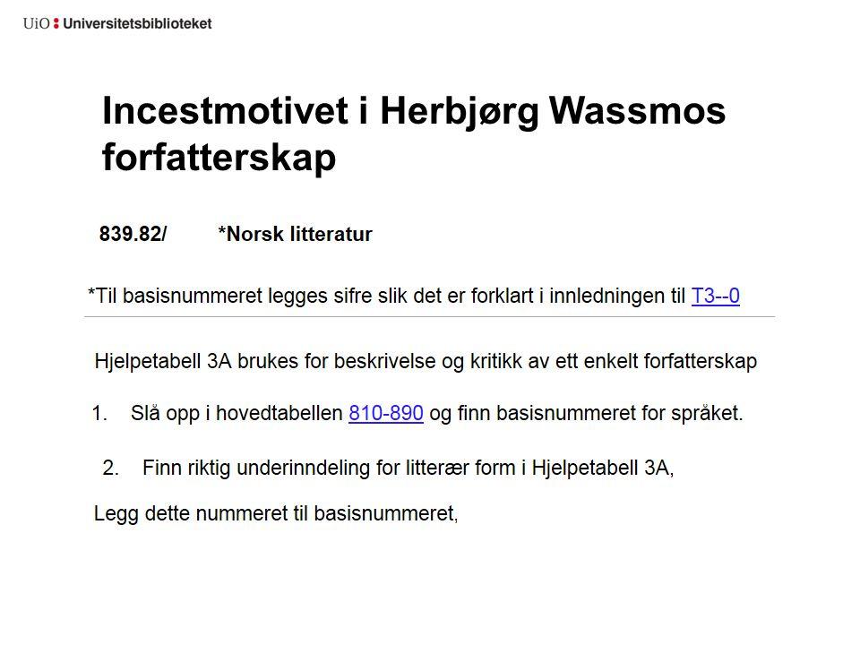Incestmotivet i Herbjørg Wassmos forfatterskap