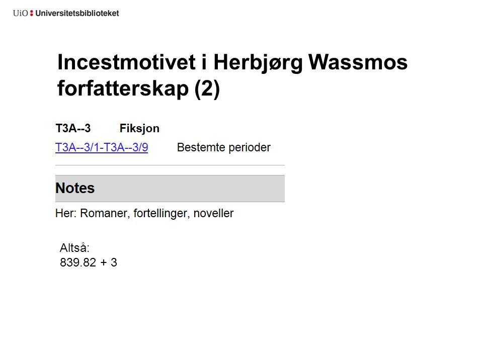 Incestmotivet i Herbjørg Wassmos forfatterskap (2)
