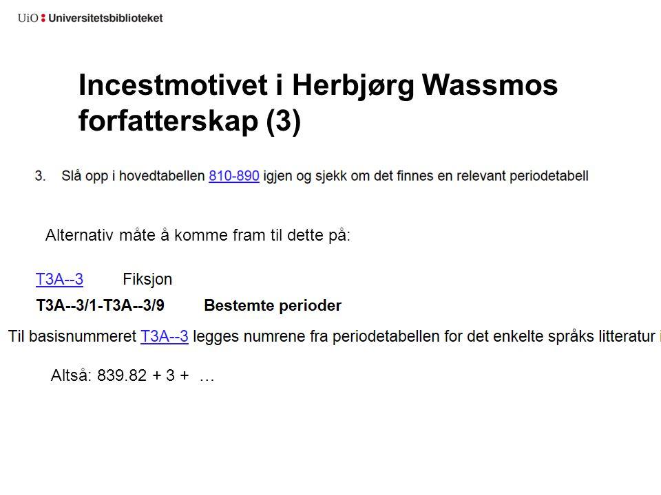Incestmotivet i Herbjørg Wassmos forfatterskap (3)