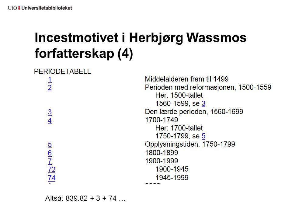 Incestmotivet i Herbjørg Wassmos forfatterskap (4)