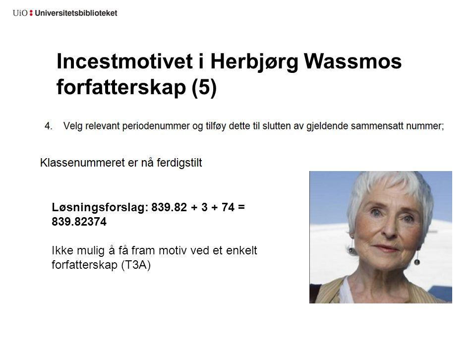 Incestmotivet i Herbjørg Wassmos forfatterskap (5)