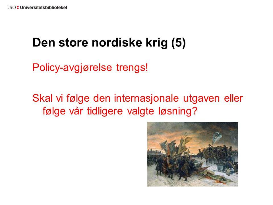 Den store nordiske krig (5)