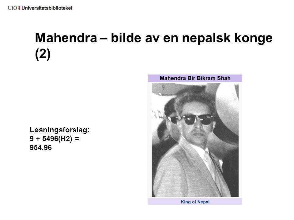 Mahendra – bilde av en nepalsk konge (2)