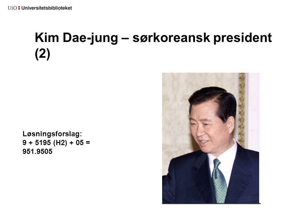 Kim Dae-jung – sørkoreansk president (2)