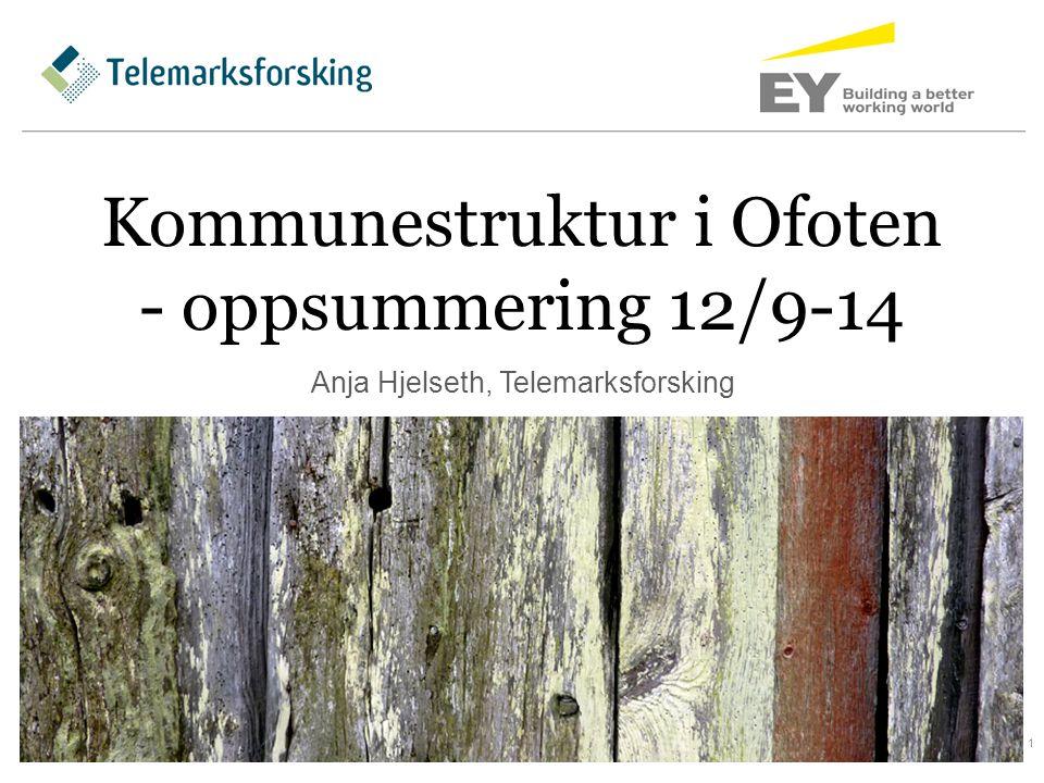 Kommunestruktur i Ofoten - oppsummering 12/9-14