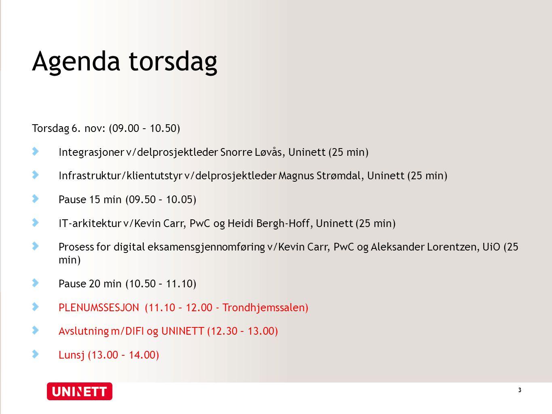 Agenda torsdag Torsdag 6. nov: (09.00 – 10.50)