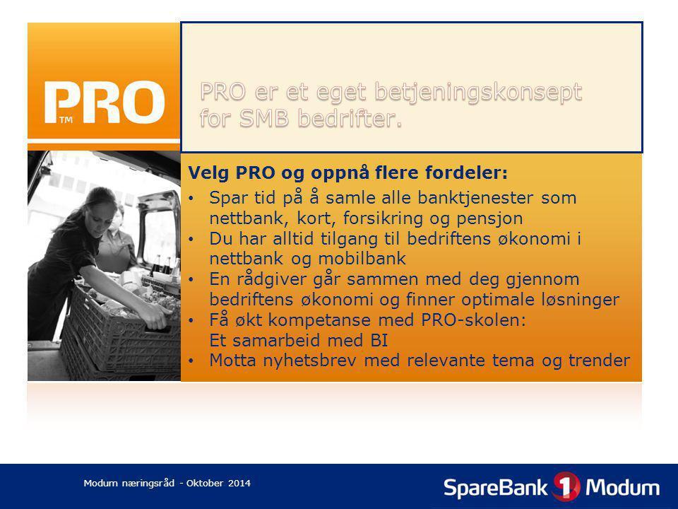 PRO er et eget betjeningskonsept for SMB bedrifter.
