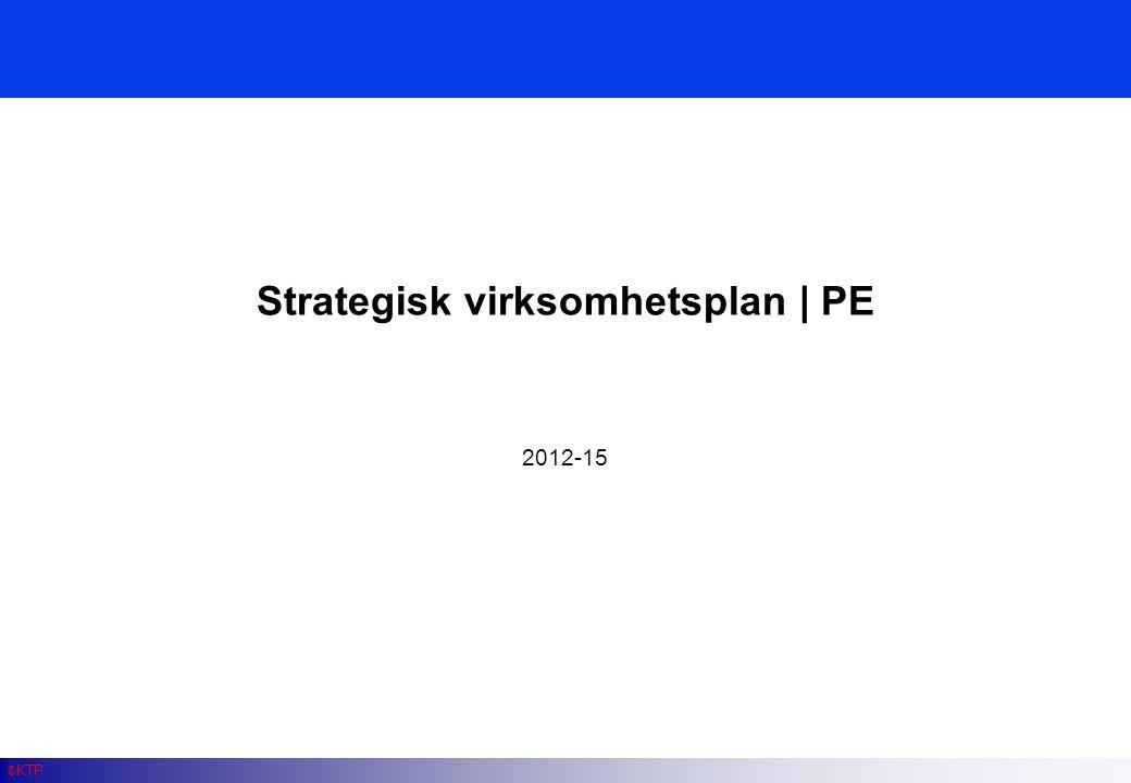 Innhold 1 Bakgrunn 2 Konsernstrategi 3 Enhetsstrategi 2012-15 4